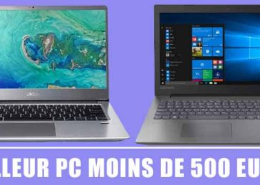 Les meilleurs PC Portable à moins de 500€ (Guide 2020)