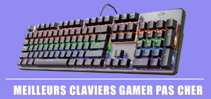 Les Meilleur Clavier Gamer pas cher | Comparatif 2020-2021